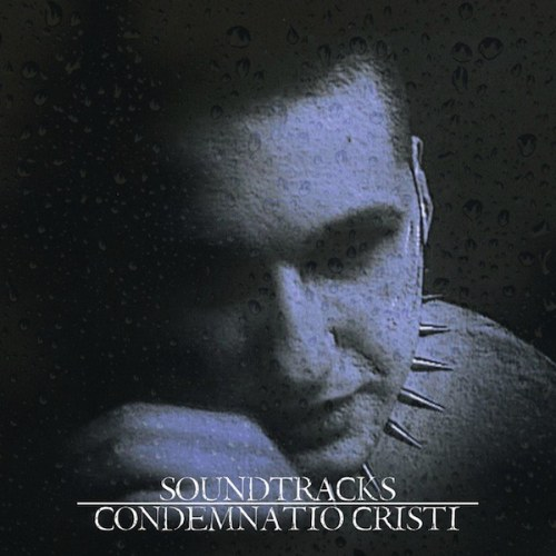 CONDENMNATIO CRISTI Soundtracks