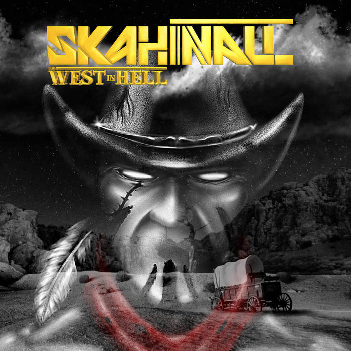 SKAHINALL The West in Hell