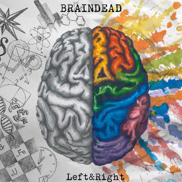 BRAINDEAD Left & Right