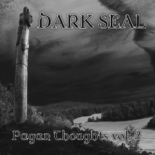 DARK SEAL Pagan Thoughts Vol. 2
