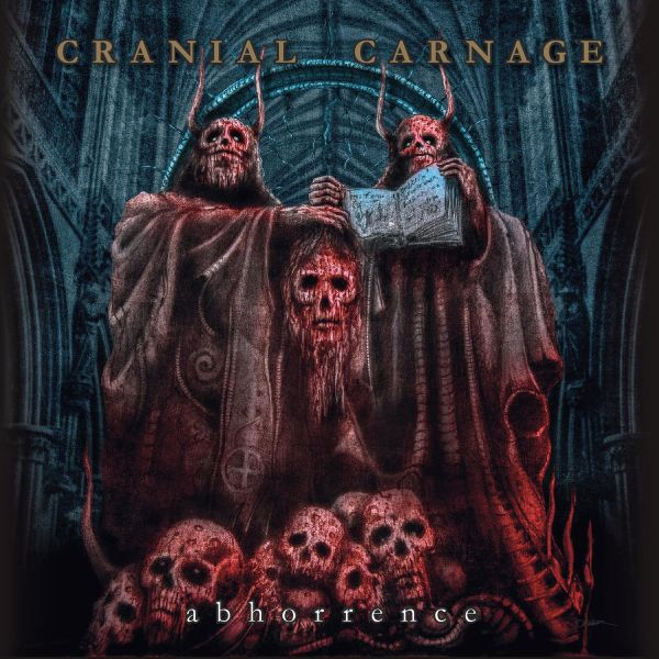 CRANIAL CARNAGE Abhorrence