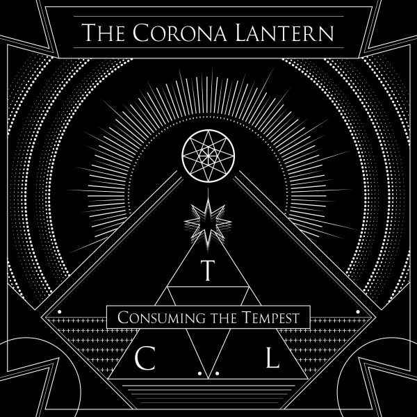 THE CORONA LANTERN Consuming The Tempest