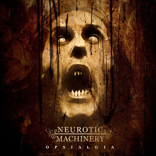 NEUROTIC MACHINERY Opsialgia