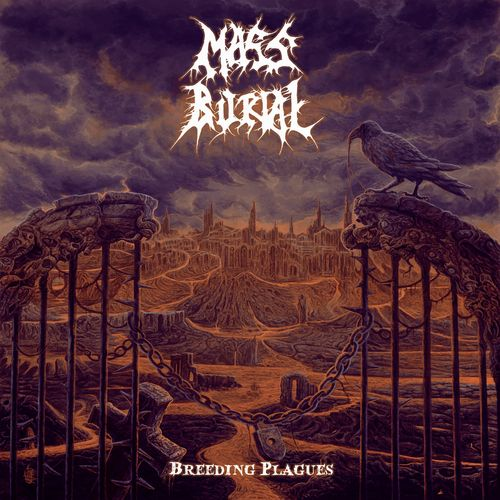 MASS BURIAL Breeding Plagues