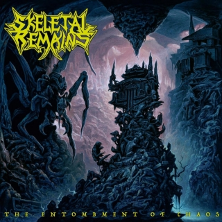 SKELETAL REMAINS The Entombment of Chaos