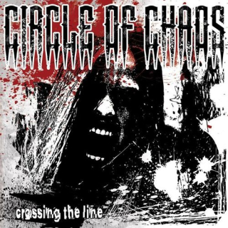CIRCLE OF CHAOS Crossing The Line