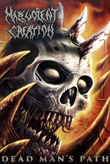 MALEVOLENT CREATION Dead Man's Path (MC)