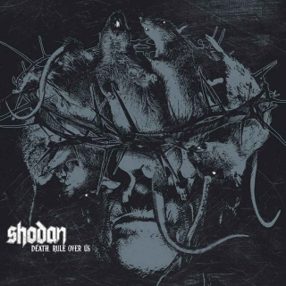 SHODAN Death, Rule over Us