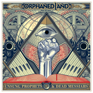 ORPHANED LAND Unsung Prophets & Dead Messiahs