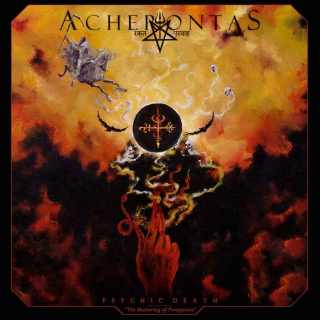 ACHERONTAS Psychic Death - The Shattering of Perceptions